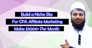 How to Build a Niche Website for CPA Affiliate Marketing