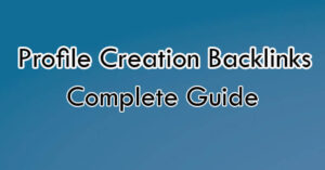 How to Create Profile Backlinks for a new Website